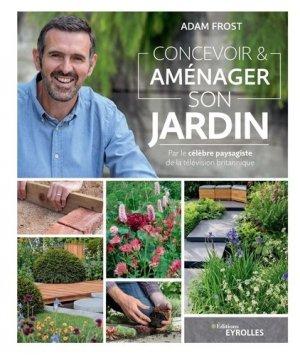 Concevoir et aménager son jardin - eyrolles - 9782212678475 -