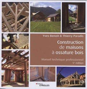 Construction de maisons à ossature bois - Eyrolles - 9782212679298 -