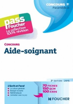 Concours Aide-soignant 2015 - foucher - 9782216128853 -