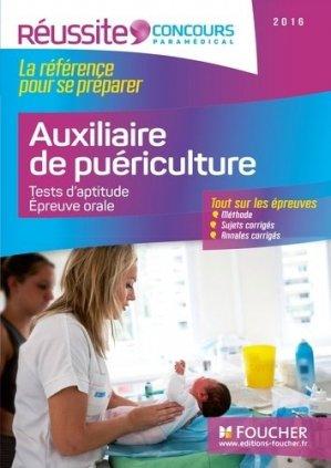 Concours Auxiliaire de Puériculture - Tests d'aptitude, épreuve orale 2016 - foucher - 9782216133055 -