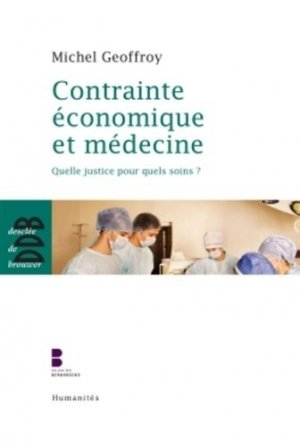 Contrainte économique et médecine - desclee de brouwer - 9782220064635 -