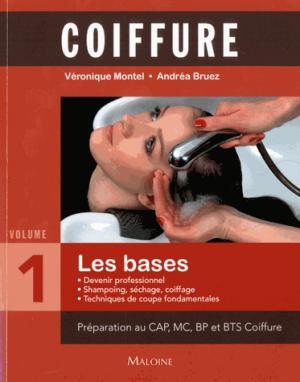Coiffure - Tome 1, Les bases - maloine - 9782224034610 -