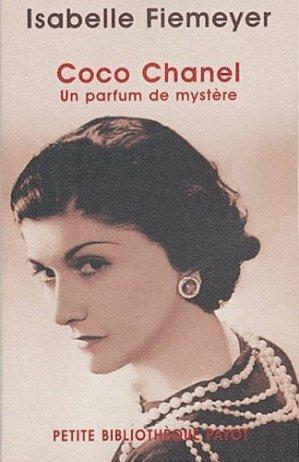 Coco Chanel. Un parfum de mystère - Payot - 9782228898492 -