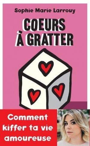 Coeurs à gratter (la vie amoureuse) - payot - 9782228919951 -