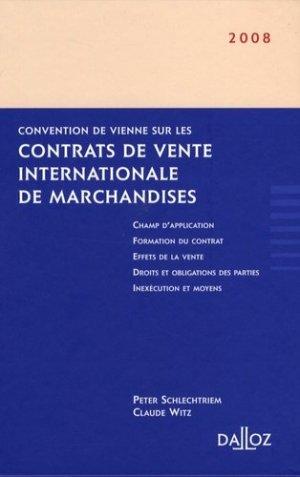 Convention de Vienne sur les contrats de vente internationale de marchandise - dalloz - 9782247075591 -
