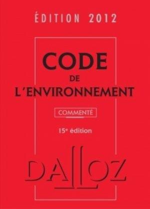Code de l'environnement 2012. 15e édition - dalloz - 9782247114627 -