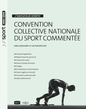 Convention collective nationale du sport commentée - dalloz - 9782247140862 -