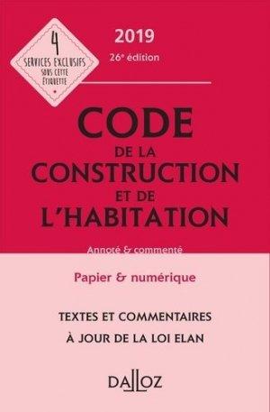 Code de la construction et de l'habitation 2019 - dalloz - 9782247182336 -