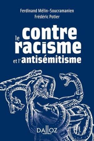 Contre le racisme et l'antisémitisme - dalloz - 9782247185467 -
