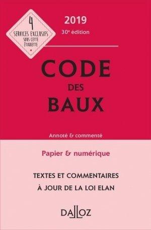 Code des baux. Annoté & commenté, Edition 2019 - dalloz - 9782247186228 -