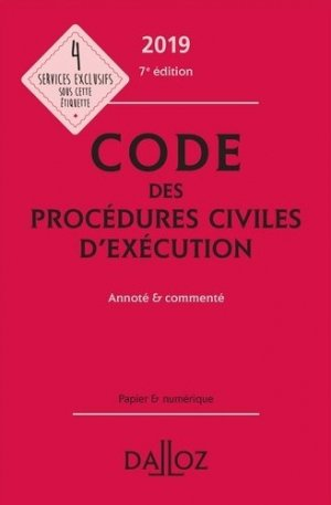 Code des procédures civiles d'exécution. Annoté et commenté, Edition 2019 - dalloz - 9782247186495 -