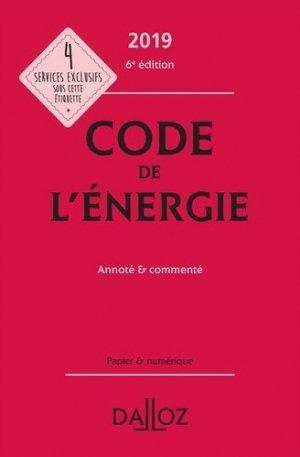 Code de l'énergie 2019, annoté et commenté - dalloz - 9782247186501 -