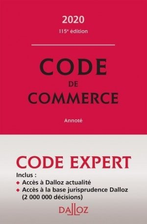 Code de commerce annoté. Edition 2020 - dalloz - 9782247186693 -