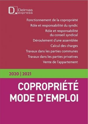 Copropriété, mode d'emploi. Edition 2020-2021 - dalloz - 9782247191062 -