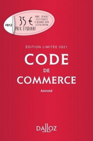 Code de commerce annoté. Edition 2021 - dalloz - 9782247196371 -