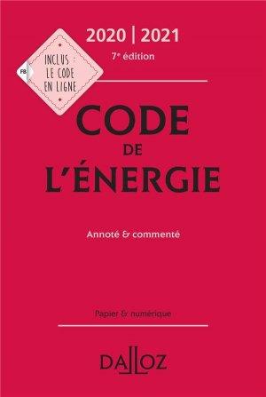 Code de l'énergie. Annoté et commenté, Edition 2020 - dalloz - 9782247196395 -