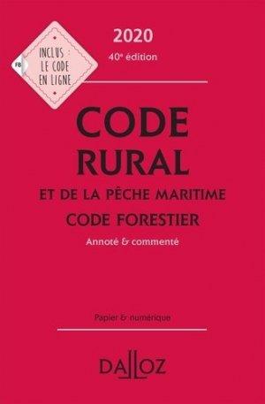 Code rural et de la pêche maritime ; Code forestier. Annoté & commenté, Edition 2020 - dalloz - 9782247196777 -