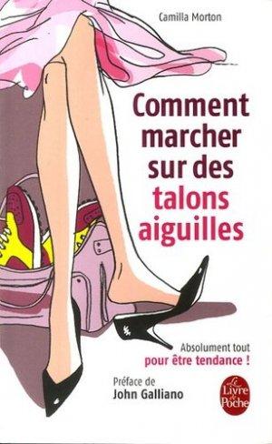 Comment marcher sur des talons aiguilles - le livre de poche - lgf librairie generale francaise - 9782253084136 -