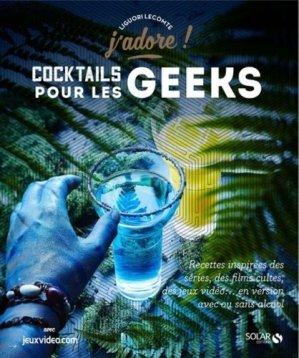 Cocktails pour les geeks - solar - 9782263152337 -