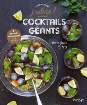 Cocktails géants pour faire la fête - solar - 9782263163050 -