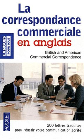 La correspondance commerciale en anglais - Pocket - 9782266178129 -