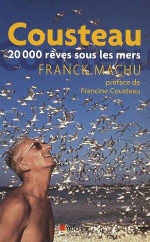 Cousteau, 20000 rêves sous les mers - du rocher - 9782268069883 -