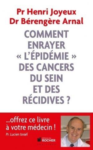 Comment enrayer 'l'épidémie' des cancers du sein et des récidives ? - francois-xavier de guibert - 9782268075433 -