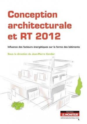 Conception architecturale et RT 2012 - le moniteur - 9782281116427 -