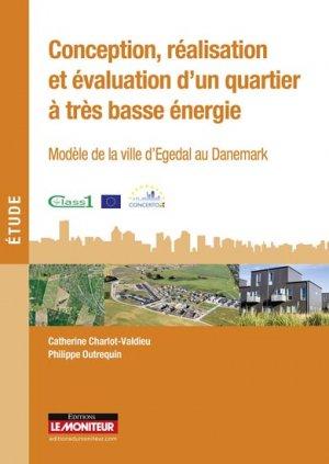 Conception, réalisation et évaluation d'un quartier à très basse énergie - le moniteur - 9782281117721 -