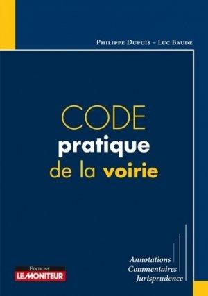 Code pratique de la voirie - le moniteur - 9782281129762 -