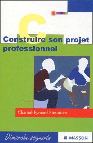 Construire son projet professionnel - elsevier / masson - 9782294014826
