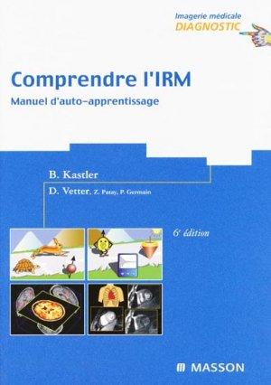 Comprendre l'IRM - elsevier / masson - 9782294051104