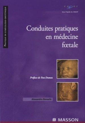 Conduites pratiques en médecine foetale - elsevier / masson - 9782294706264 -