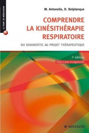 Comprendre la kinésithérapie respiratoire - elsevier / masson - 9782294707995