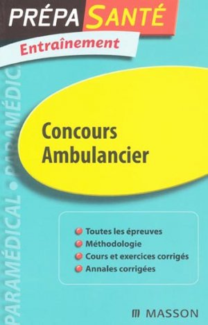 Concours Ambulancier-elsevier / masson-9782294709746