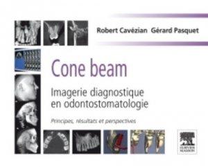 Cone beam -  Imagerie diagnostique en odontostomatologie - elsevier / masson - 9782294711886 -