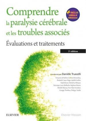 Comprendre la paralysie cérébrale et les troubles associés - elsevier / masson - 9782294745300 -