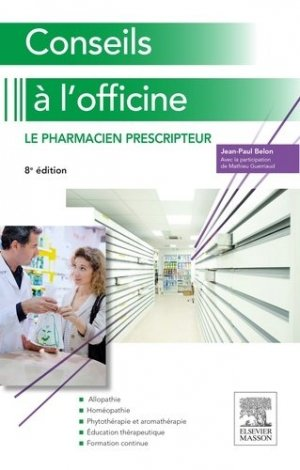 Conseils à l'officine - elsevier / masson - 9782294745959 -
