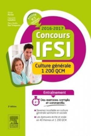 Concours IFSI 2016-2017 - Culture générale - 1 200 QCM - elsevier / masson - 9782294747335 -