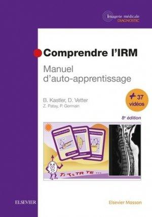 Comprendre l'IRM - elsevier / masson - 9782294753718 -