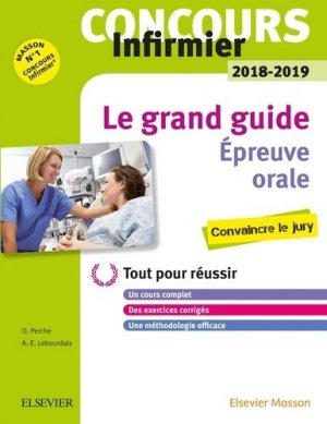 Concours Infirmier - ORAL- IFSI 2018-2019 - elsevier / masson - 9782294754593 -