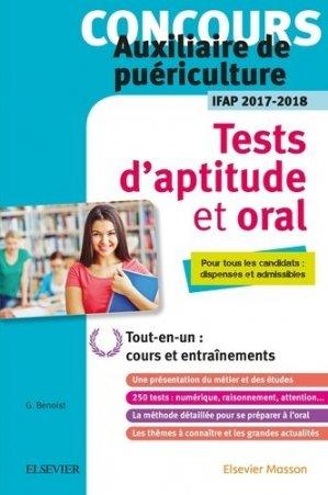 Concours auxiliaire de puériculture - Tests d'aptitude et épreuve orale - IFAP 2017-2018 - elsevier / masson - 9782294754883 -