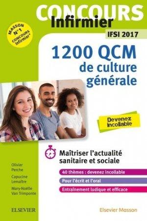 Concours Infirmier - 1 200 QCM de Culture générale - IFSI 2017 - elsevier / masson - 9782294755804 -