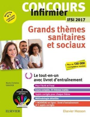 Concours Infirmier - Grands thèmes sanitaires et sociaux - IFSI 2017 - elsevier / masson - 9782294755811 -