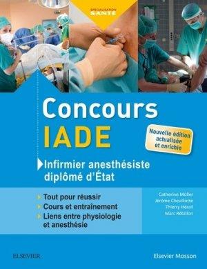 Concours IADE - Infirmier anesthésiste diplômé d'Etat - elsevier / masson - 9782294756313 -