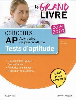 Concours Auxiliaire de puériculture 2019/2020 Le grand guide AP Tests d'aptitude - elsevier / masson - 9782294761256 -
