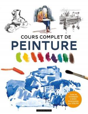 Cours complet de peinture - dessain et tolra - 9782295013057 -
