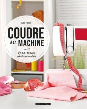 Coudre à la machine - dessain et tolra - 9782295013941 -