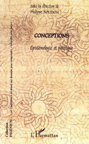 Conceptions. Epistémologie et poïétique - l'harmattan - 9782296015968 -