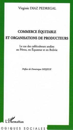 Commerce équitable et organisations de producteurs - l'harmattan - 9782296019765
